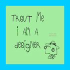 Normal_rsz_1-trust_me_i_am_a_designer